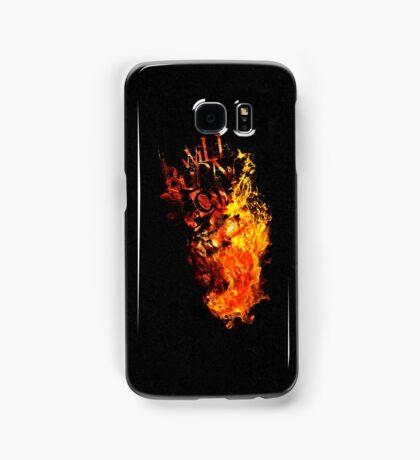 I Will Burn You - Text Edition Samsung Galaxy Case/Skin
