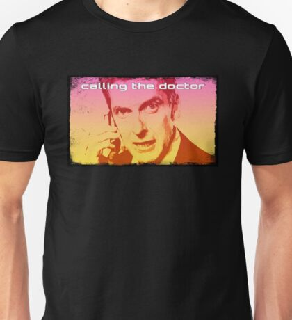 Calling The Doctor Unisex T-Shirt