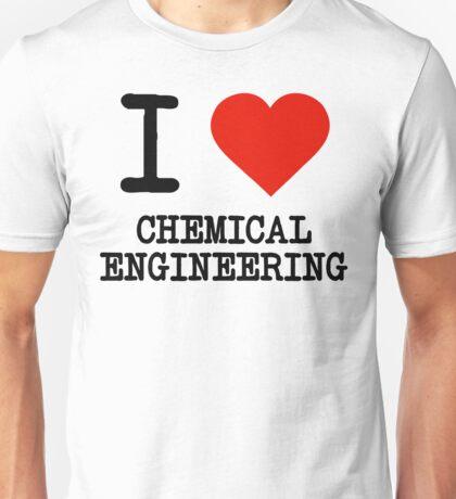 I Love Chemical Engineering Unisex T-Shirt
