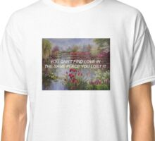 Find Love Classic T-Shirt