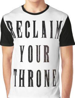 Reclaim Your Throne - Night Graphic T-Shirt