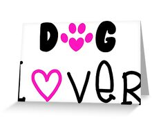 Dog Lover, Dogs Greeting Card