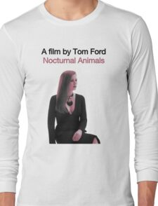 NOCTURNAL ANIMALS // TOM FORD (2016) Long Sleeve T-Shirt