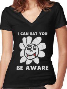 Vampire Flower i Can Eat You Be Aware T-Shirt Women's Fitted V-Neck T-Shirt
