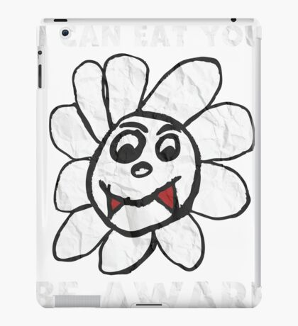 Vampire Flower i Can Eat You Be Aware T-Shirt iPad Case/Skin