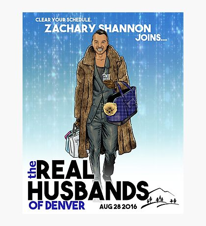 Real Husbands of Denver- Zachary! Photographic Print