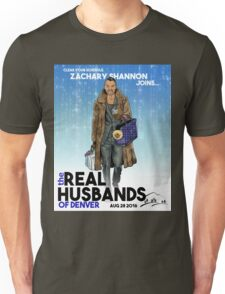 Real Husbands of Denver- Zachary! T-Shirt