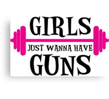 girls just wanna have guns, girls, bodybuilding Canvas Print