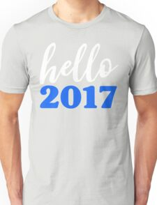 Hello 2017 Blue - Happy New Years Resolution Unisex T-Shirt
