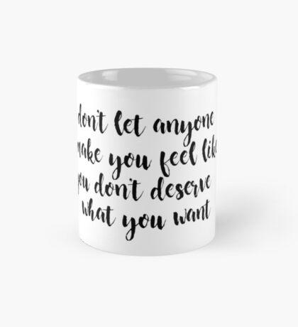 don't let anyone Mug