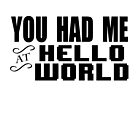 Hello, World! by Ely Prosser