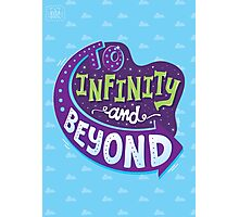 To Infinity And Beyond Photographic Print