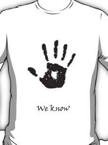 "Skyrim: Dark-brotherhood ""we know"" T-shirt T-Shirt"