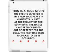 Fargo - This is a true story iPad Case/Skin