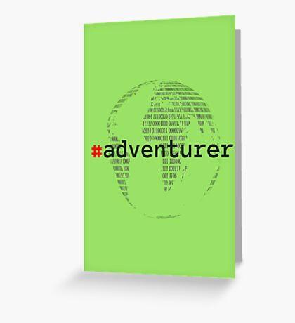 #adventurer Greeting Card