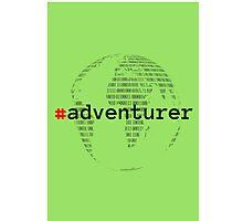 #adventurer Photographic Print