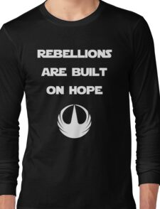 Star Wars Rogue One - Rebellions are built on hope Long Sleeve T-Shirt