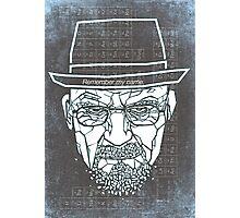 Walter White ( Heisenberg ) Photographic Print