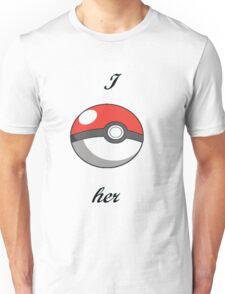 Pokémon I catch her Unisex T-Shirt