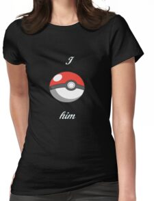 Pokémon I catch him Womens Fitted T-Shirt