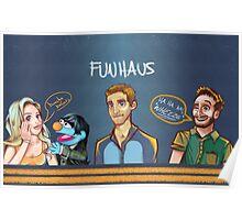 Funhaus ! - James , Elyse , Bruce  Poster