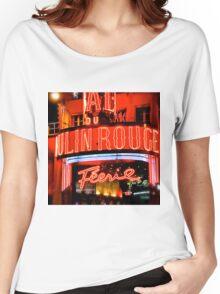 Moulin Rouge Paris Club Entrance  Women's Relaxed Fit T-Shirt