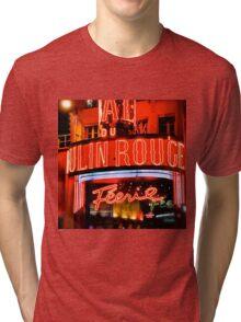 Moulin Rouge Paris Club Entrance  Tri-blend T-Shirt