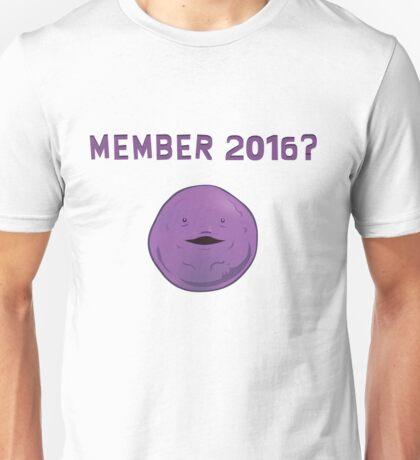 member 2016? Unisex T-Shirt