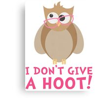 Funny Owl - I Dont Give a Hoot T Shirt Canvas Print
