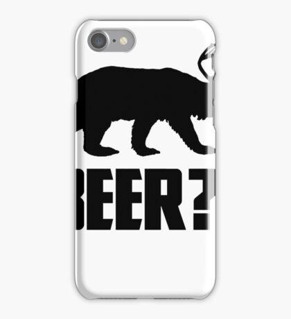 Beer, Bear? iPhone Case/Skin
