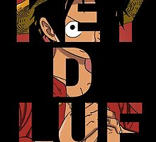ONE PIECE: Monkey D Luffy Behind Text  by TeemoTaylor