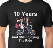 10th Anniversary TShirt 10 Years And Still Enjoying The Ride Unisex T-Shirt