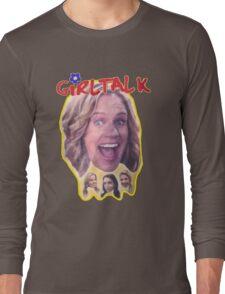 Girl Talk Fuller House Long Sleeve T-Shirt