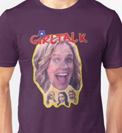 Girl Talk Fuller House Unisex T-Shirt