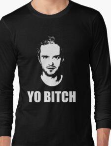 Jesse Pinkman - YO BITCH Long Sleeve T-Shirt
