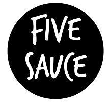 five sauce  Photographic Print