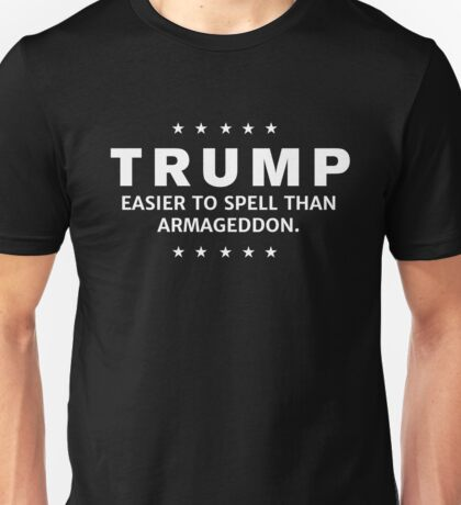 Anti-Trump Armageddon Dark Shirt Unisex T-Shirt