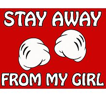 Stay Away From My Girl & Stay Away From My Boy Couples Design Photographic Print