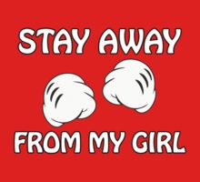 Stay Away From My Girl & Stay Away From My Boy Couples Design T-Shirt