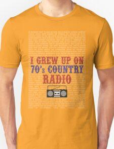 I Grew Up On 70's Country Radio (dark t-shirt) T-Shirt