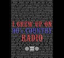 I Grew Up On 90's Country Radio (black phone case) by For The Country Record