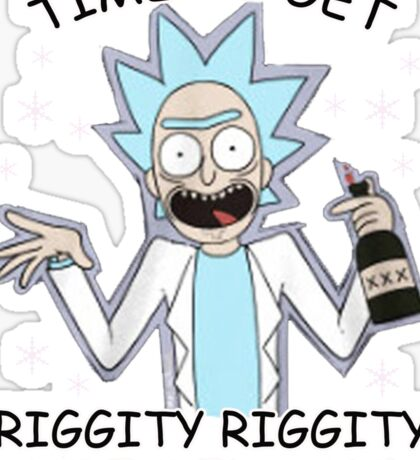 Time To Get Riggity Riggity Wrecked Son! Shirt Sticker