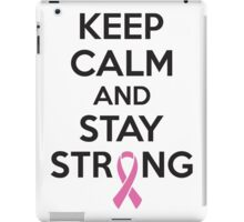 Keep calm and stay strong iPad Case/Skin