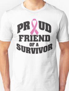 Proud friend of a survivor T-Shirt
