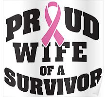 Proud wife of a survivor Poster
