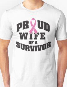 Proud wife of a survivor T-Shirt