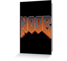 NOOB Greeting Card