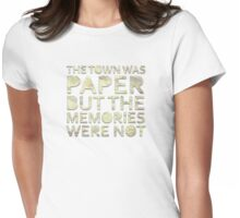 The Town Was Paper Alt Womens Fitted T-Shirt