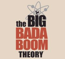 the BIG BADA BOOM theory T-Shirt