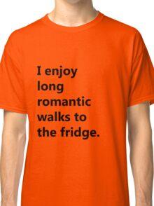 Enjoy Romantic Walks Classic T-Shirt